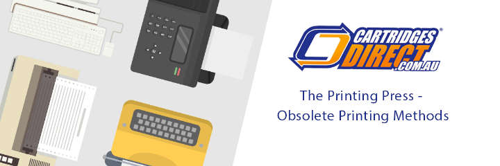 The Printing Press - Obsolete Printing Methods