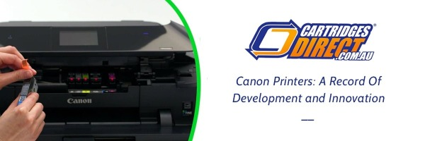 Canon Printers: A Record of Development and Innovation