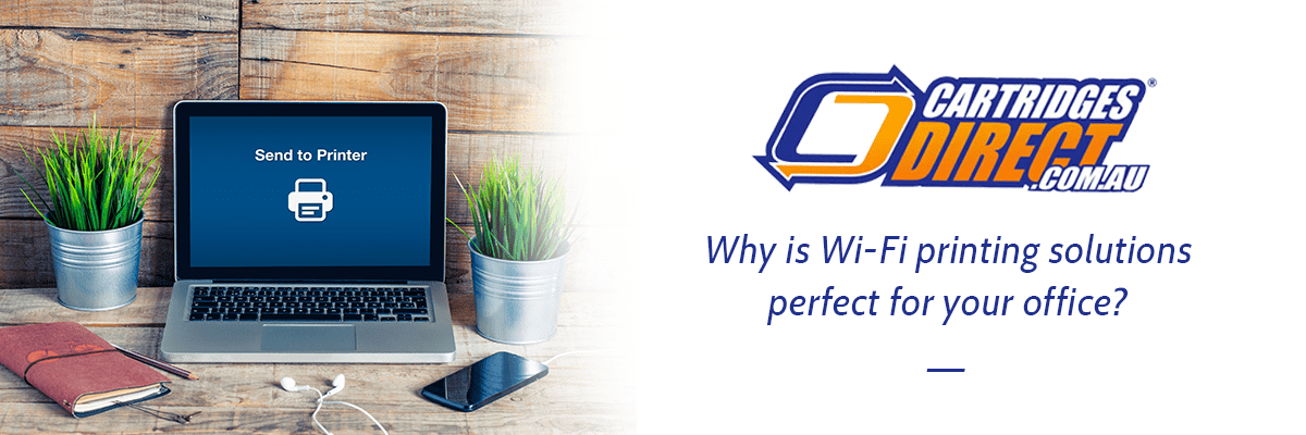 Why is Wi-Fi printing solution perfect for your office?