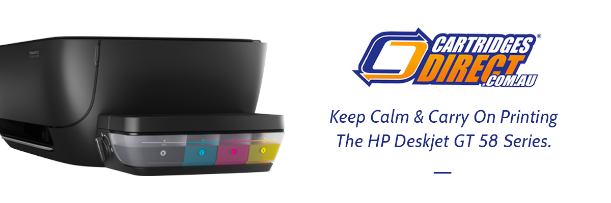 Keep Calm And Carry On Printing - The HP Deskjet GT 58 Series Review