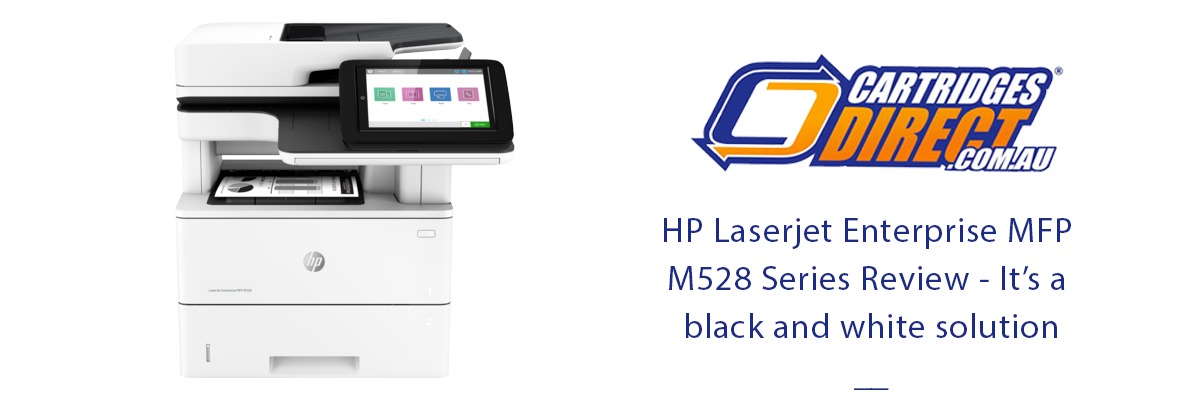 HP LaserJet Enterprise MFP M528 Series