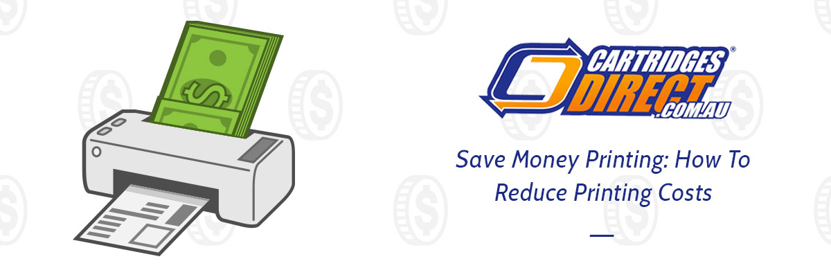 Save Money Printing: How To Reduce Printing Costs?