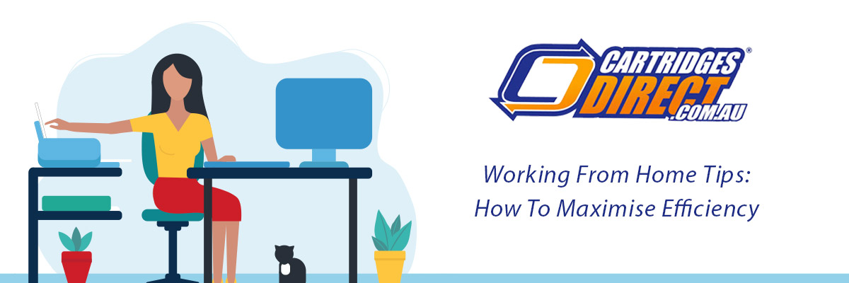 Working From Home Tips - Maximising Your Efficiency